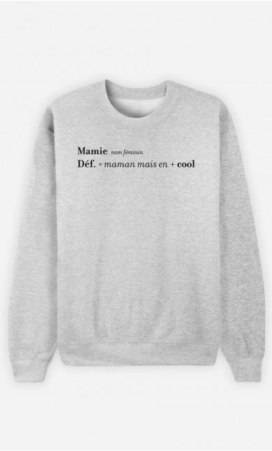 Sweat Femme Mamie : Maman Mais En + Cool
