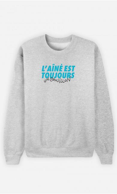 Sweat Homme L'Aîné Est Toujours Un Brouillon