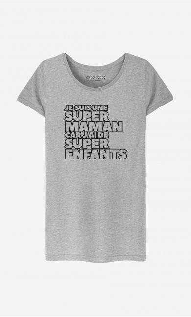 T-Shirt Femme Je Suis Une Super Maman