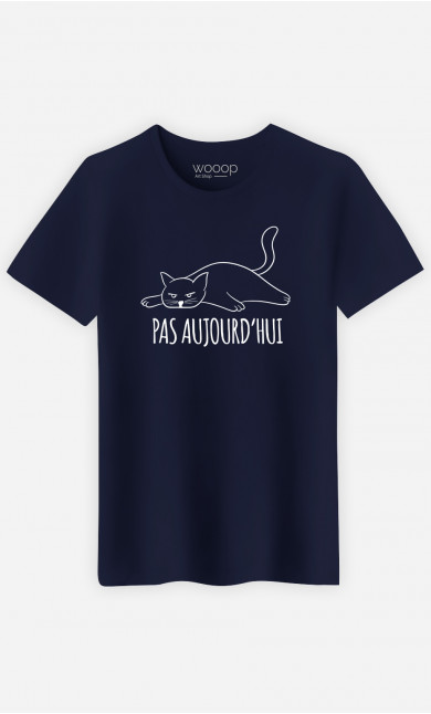 T-Shirt Homme Pas Aujourd'hui