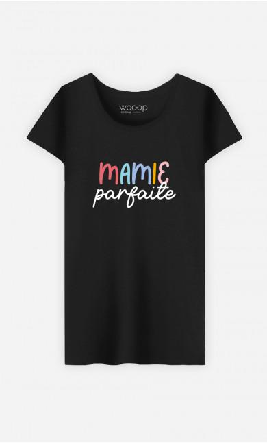 T-Shirt Femme Mamie Parfaite