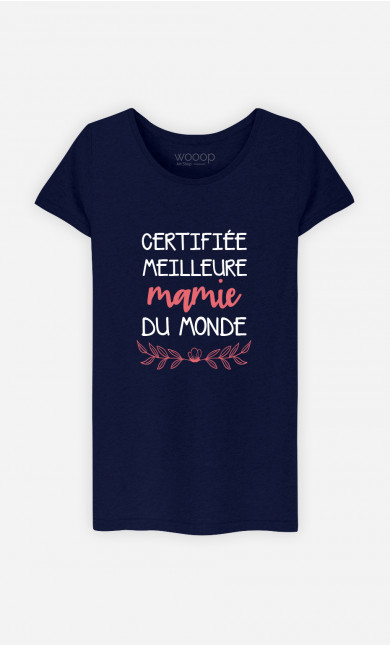 T-Shirt Femme Certifiée Meilleure Mamie Du Monde