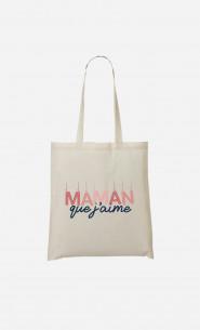 Tote Bag Maman Que J'aime