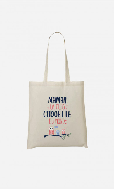 Tote Bag Maman La Plus Chouette
