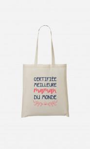 Tote Bag Certifiée Meilleure Maman Du Monde