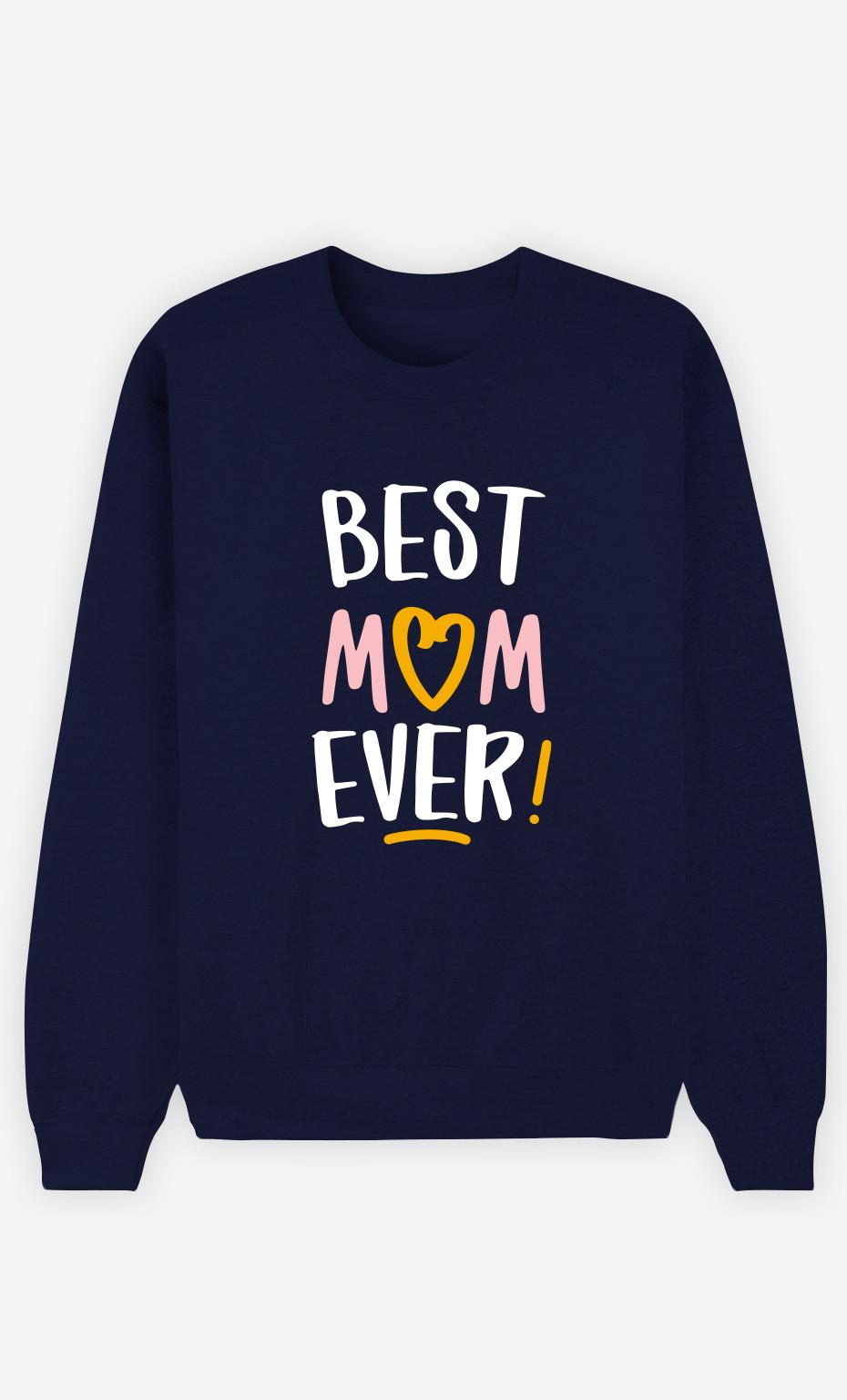 Sweat Femme Best Mom Ever