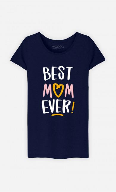 T-Shirt Femme Best Mom Ever