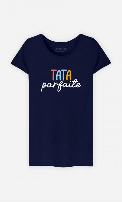 T-Shirt Femme Tata Parfaite