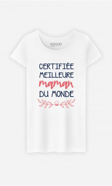 T-Shirt Femme Certifiée Meilleure Maman Du Monde