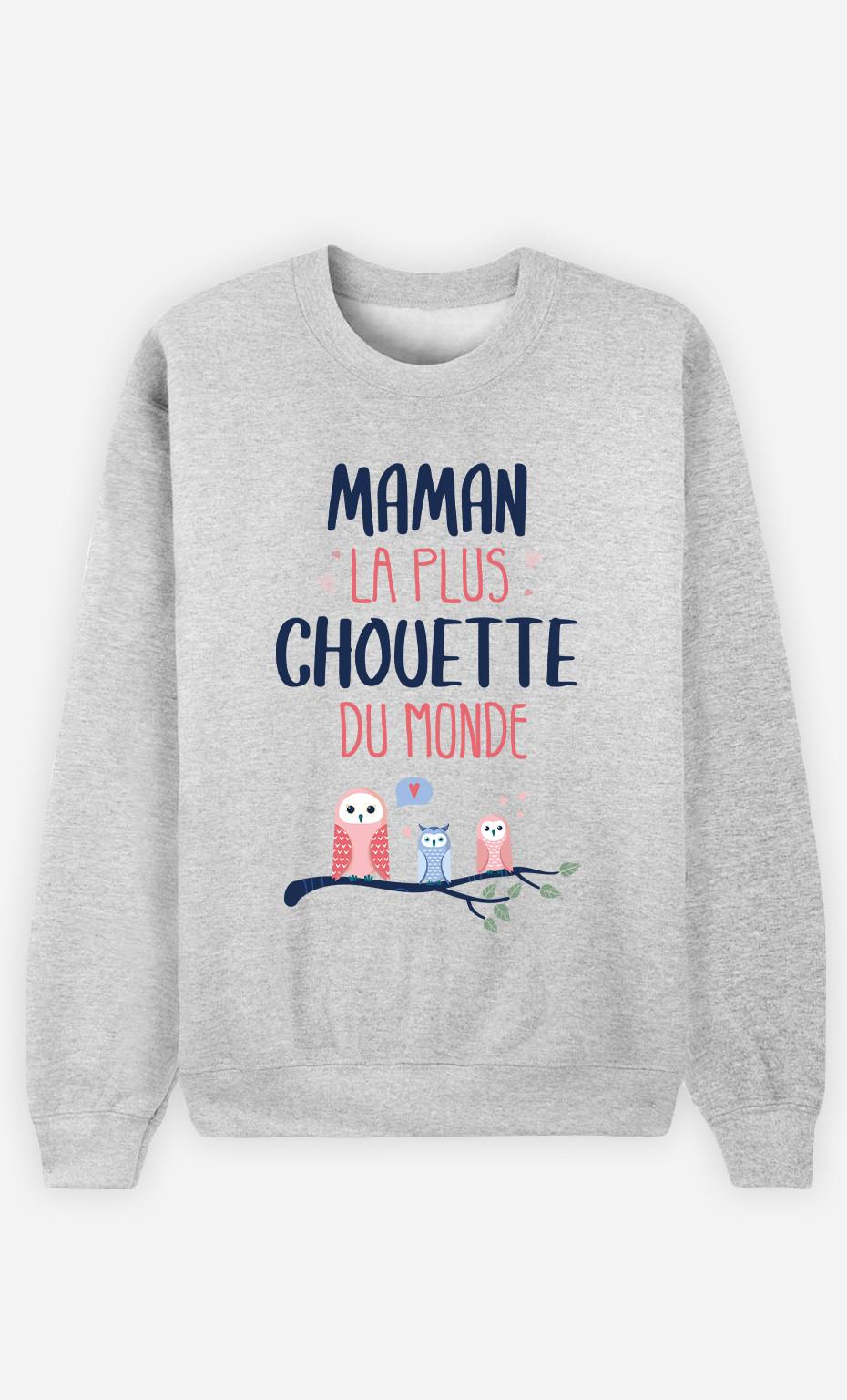 Sweat Femme Maman La Plus Chouette
