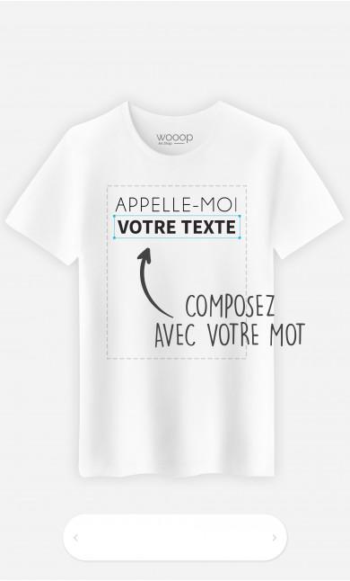 T-Shirt Homme Appelle-moi à personnaliser