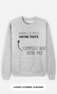Sweatshirt Femme Appelle Moi à personnaliser