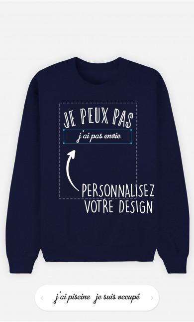 Sweatshirt Homme Je Peux Pas à personnaliser