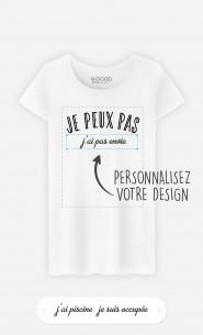 T-Shirt Femme Je Peux Pas à personnaliser