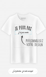 T-Shirt Homme Je Peux Pas à personnaliser