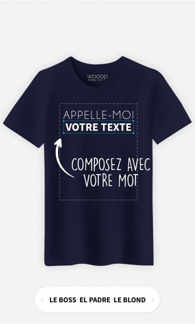 T-Shirt Homme Appelle Moi à personnaliser