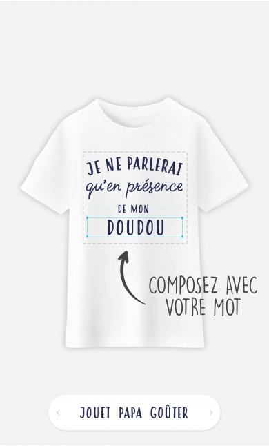T-Shirt Enfant Je Ne Parlerais Qu'en Présence De à personnaliser