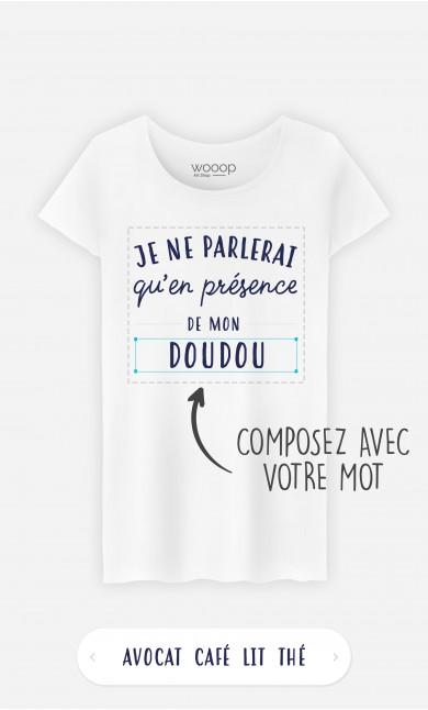 T-Shirt Femme Je Ne Parlerais Qu'en Présence De à personnaliser