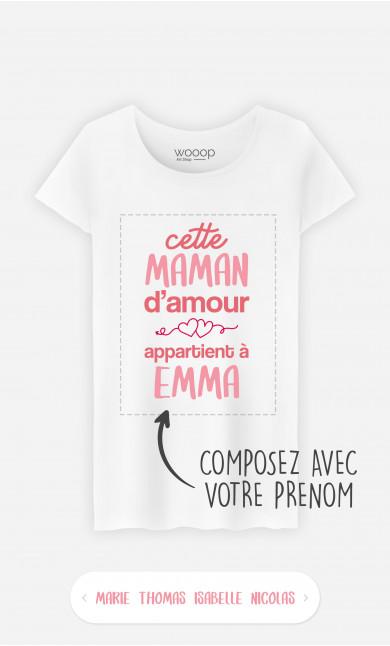 T-Shirt Femme Cette Maman d'Amour à personnaliser
