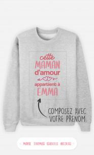 Sweatshirt Femme Cette Maman d'Amour à personnaliser