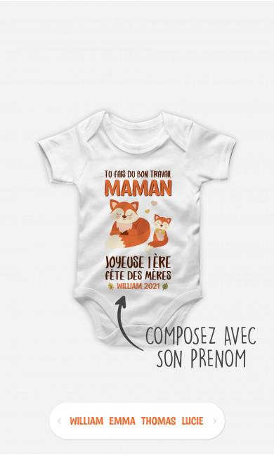 Body Bébé Tu Fais Du Bon Travail Maman Renard à personnaliser