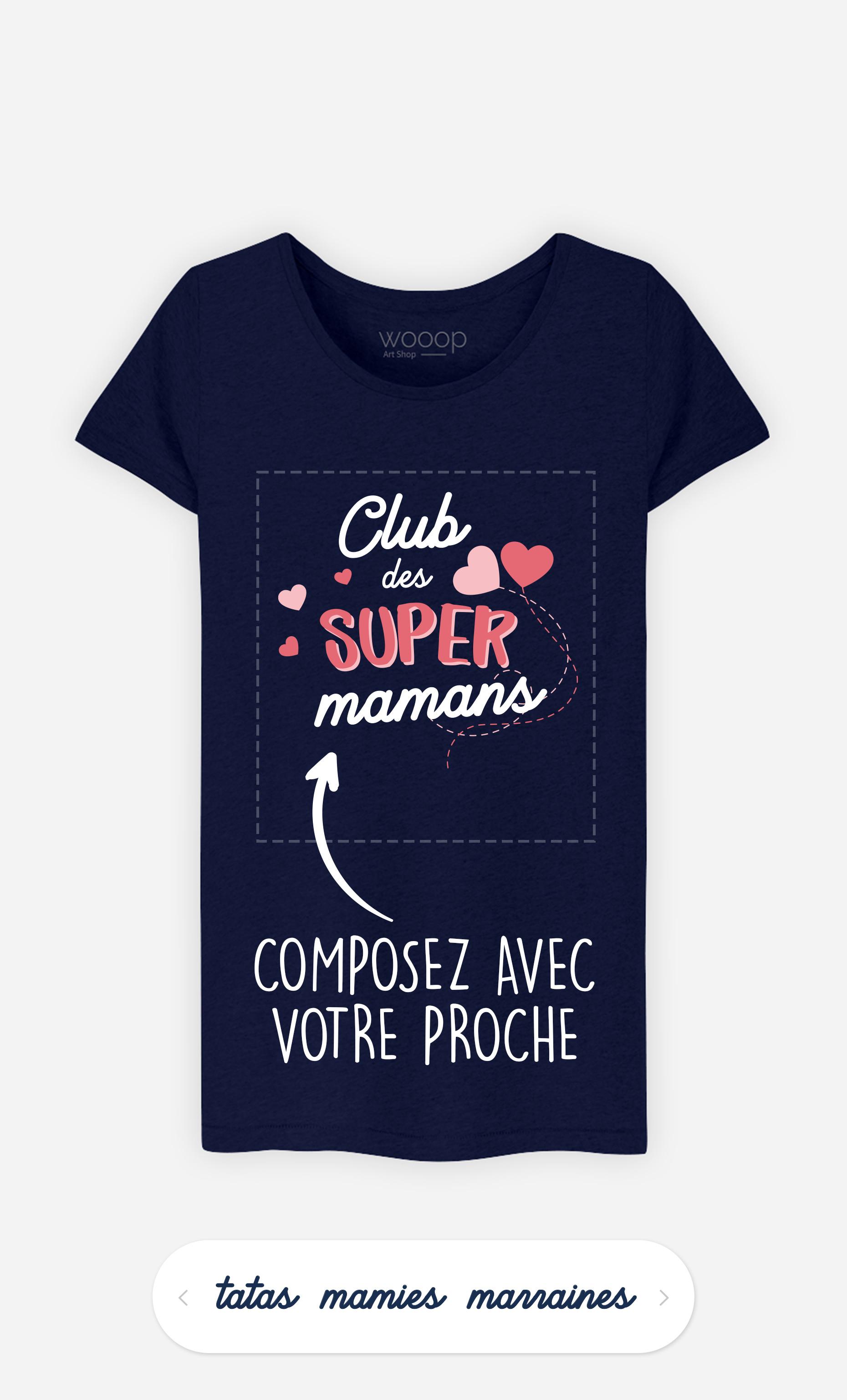 T-Shirt Femme Club Des Supers à personnaliser