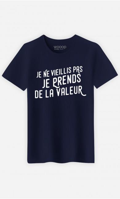 T-shirt Homme Je prends de la valeur