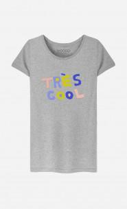T-Shirt Femme Tres Cool