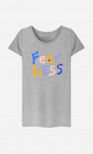 T-Shirt Femme Fear Less