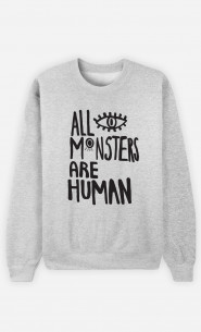 Sweat Femme All Monsters Are Human