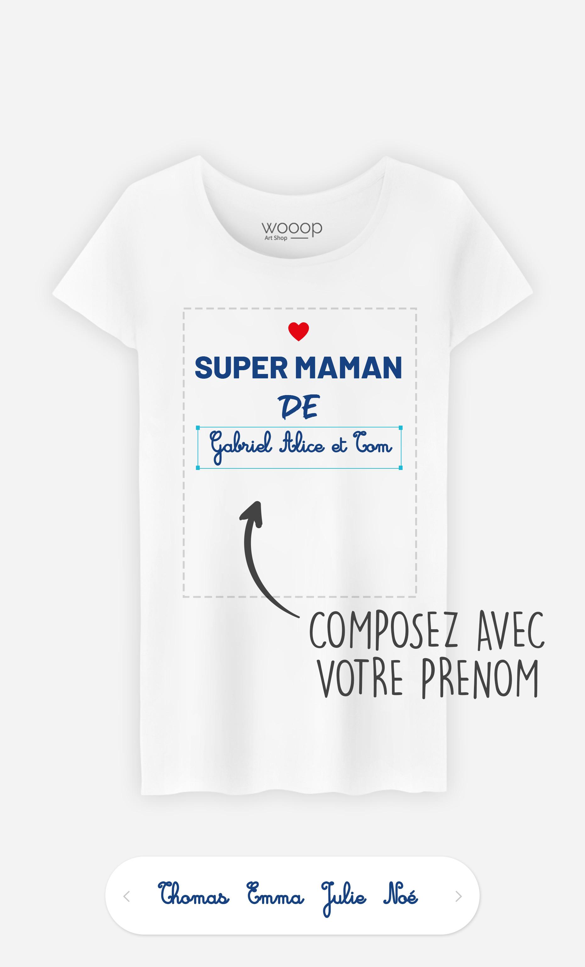 T-Shirt Femme Super Maman de à personnaliser
