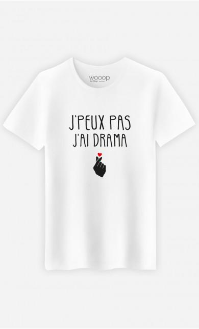 T-Shirt Homme J'peux Pas J'ai Drama