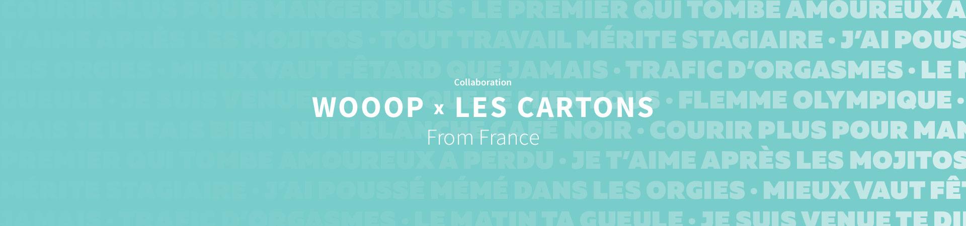 Wooop x Les Cartons