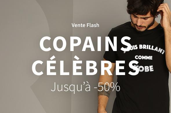 Flash sale Copains Célèbres