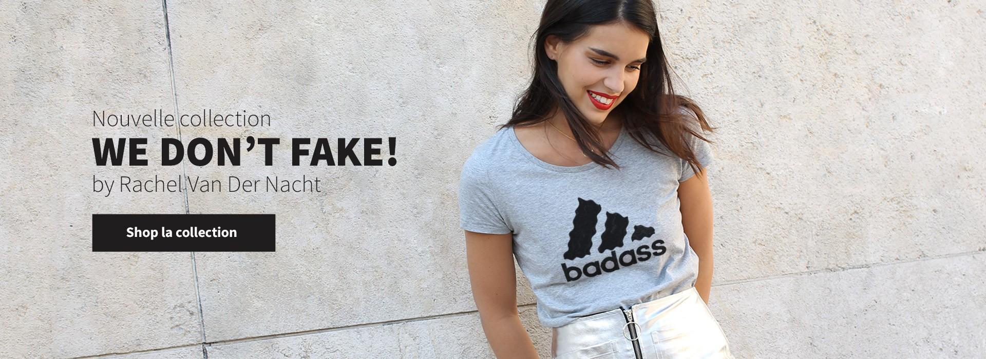 We dont fake